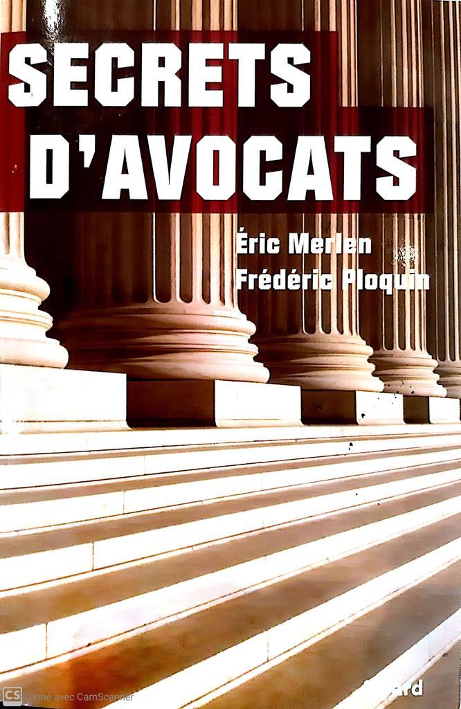 Secrets d'avocats - Eric Merlen & Frédéric Ploquin