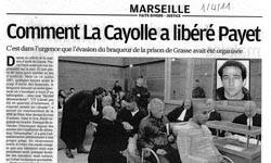 Affaire de l'évasion de Pascal Payet, article La Marseillaise