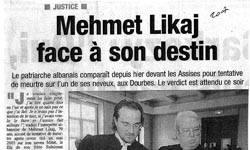 Mehmet Likaj face à son destin