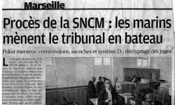 Procès de la SNCM : les marins mènent le tribunal en bateau